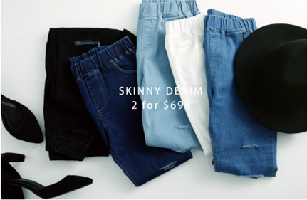 SKINNY DENIM 2 for $698